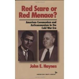 Red Scare or Red Menace? American Communism and Anticommunism
