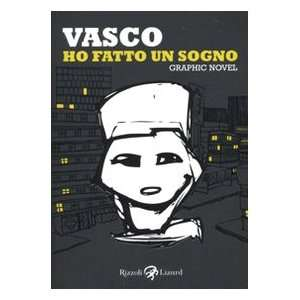 Vasco. Graphic Novel (Italian Edition) (9788817040877): Vasco Rossi