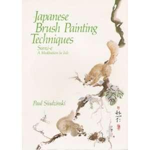 Japanese Brush Painting Techniques (9780806977522) Paul