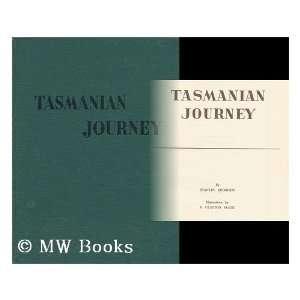 Tasmanian Journey  Illustrations by R. Clayton Skate