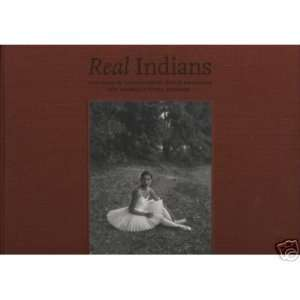 Real Indians, Portraits of Contemporary Native Americans