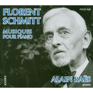 : Works for Piano: Alain Raes, Florent Schmitt, Not Applicable: Music