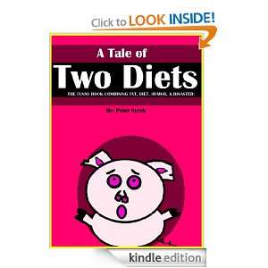 Tale of Two Diets. The Funny Book Combining Fat, Humor, Diet