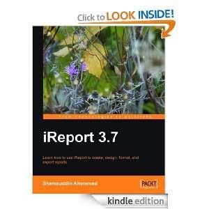 iReport 3.7: Shamsuddin Ahammad:  Kindle Store