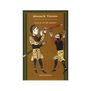 ): Abraham B. Yehoshua, Sonia De Pedro, Raquel Garcia Lozano: Books