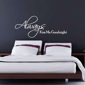 ALWAYS KISS ME GOODNIGHT WALL STICKER ART DECAL QUOTE