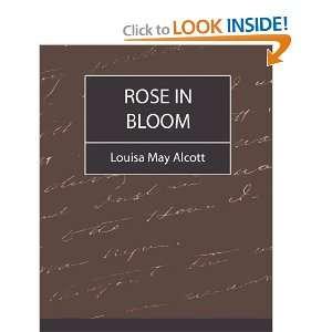 in Bloom   Louisa May Alcott (9781604241549) Louisa May Alcott Books