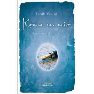 Komm zu mir (9783865916242) Sarah Young Books