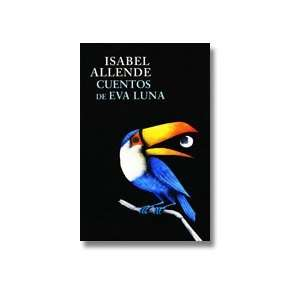 De Eva Luna (Spanish Edition) (9786073104593) Isabel Allende Books