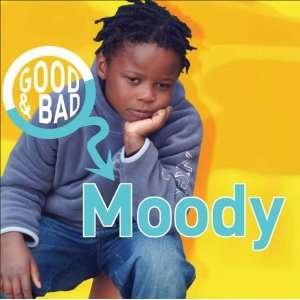 Moody (Good & Bad) (9781842343944) Janine Amos Books