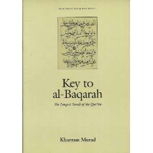 Key to Al Baqarah: The Longest Surah of the Quran (Treasures of the