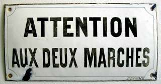 ANTIQUE ENAMEL SIGN ATTENTION DEUX MARCHES FRENCH BOMBÉ HEAVY METAL