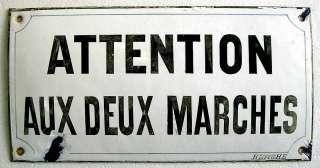 ANTIQUE ENAMEL SIGN ATTENTION DEUX MARCHES FRENCH BOMBÉ HEAVY METAL