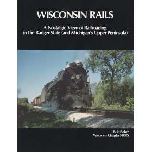 the Badger State ( and Michigans Upper Peninsular ): Bob Baker: Books
