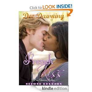 French Kiss [Second Edition] (Love is Everything): Dee Dawning: