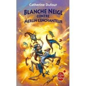 Blanche Neige Contre Merlin L Enchanteur (Ldp Fantasy
