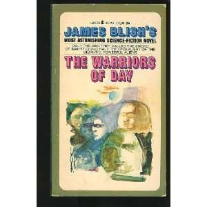 Warriors of Day (Lancer SF, 73 580) James Blish  Books