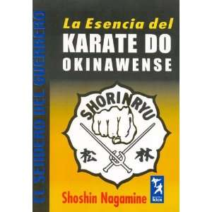 Warriors Path) (Spanish Edition) (9789501755046): Shoshin Nagamine