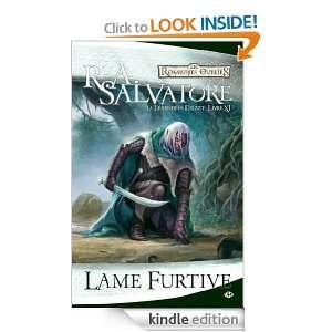 Lame furtive: La Légende de Drizzt, T11 (Fantasy) (French Edition): R