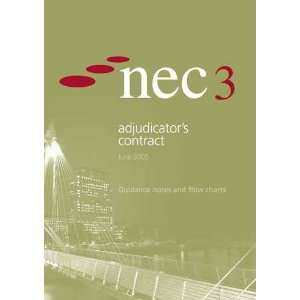 NEC3 Adjudicators Contract Guidance Notes and Flow Charts