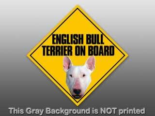 English Bull Terrior On Board Sticker   decal sign dog