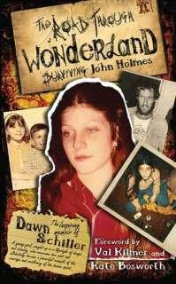 & NOBLE  The Road Through Wonderland: Surviving John Holmes by Dawn