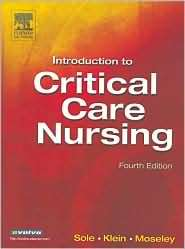 Introduction to Critical Care Nursing, (0721605206), Mary Lou Sole