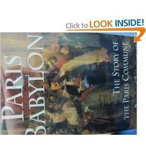 Story of the Paris Commune (9780670831319): Rupert Christiansen: Books