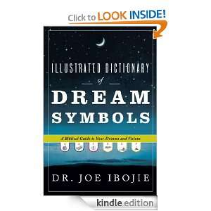 of Dream Symbols: A Biblical Guide to Your Dreams and Visions