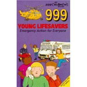 999 Young Lifesavers: Emergency Alert Pb (9780563404316