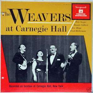 the WEAVERS at Carnegie Hall LP Pete Seeger FOLK