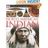 DK Eyewitness Books: North American Indian by David Hamilton Murdoch