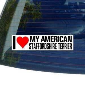 I Love Heart My AMERICAN STAFFORDSHIRE TERRIER   Dog Breed