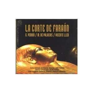 La Corte Del Faraon ZARZUELA Music