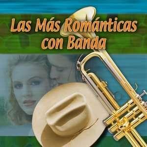 Mas Romanticos Con Banda Various Artists Music