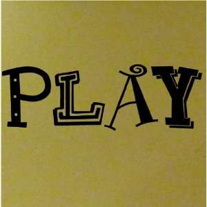 PLAY 10x33 vinyl lettering wall decal sticker art decor
