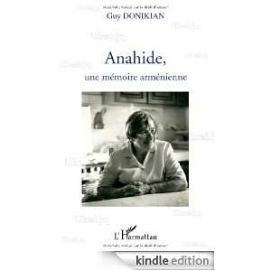 Anahide une Mémoire Armenienne (French Edition) Guy Donikian