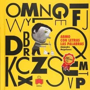 Armo con letras las palabras (Spanish Edition