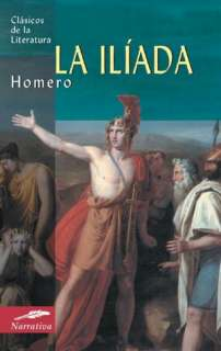 La Iliada (The Iliad) by Homero, Edimat Libros