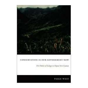Now: Publisher: Duke University Press Books: Paige West: Books