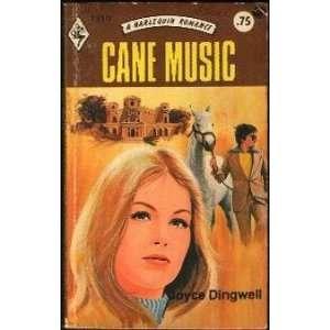 Cane Music: Joyce Dingwell: Books