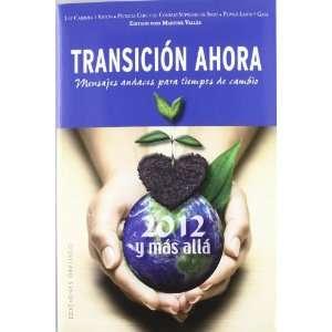 Transicion ahora 2012 y mas alla (Coleccion Nueva