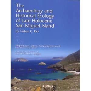 The Archaeology and Historical Ecology of Late Holocene San Miguel