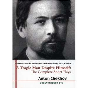 The Complete Short Plays of Anton Chekhov (2 volumes) (Green Integer