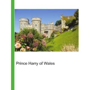 Prince Harry of Wales: Ronald Cohn Jesse Russell: Books