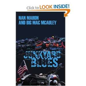 com Junkyard Blues (9780595419852) nan mahon, big mac mcauley Books