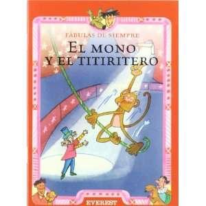 El Mono y El Titiritero (Spanish Edition) (9788424185398