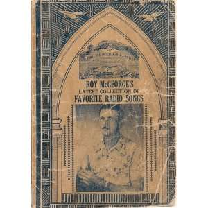 LATEST COLLECTION OF FAVORITE RADIO SONGS Roy McGeorge Books