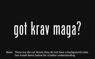 This listing is for 2 got krav maga? die cut decals.