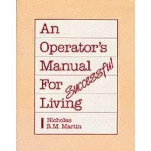 for Successful Living (9780875166087) Nicholas R. M. Martin Books